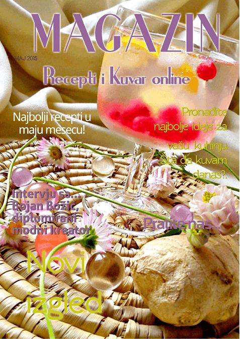 Recepti i Kuvar online, Magazin, maj 2015