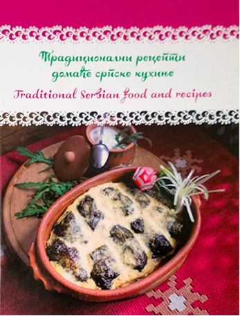 Knjiga Tradicionalni recepti domaće srpske kuhinje - Traditional Serbian food and recipes